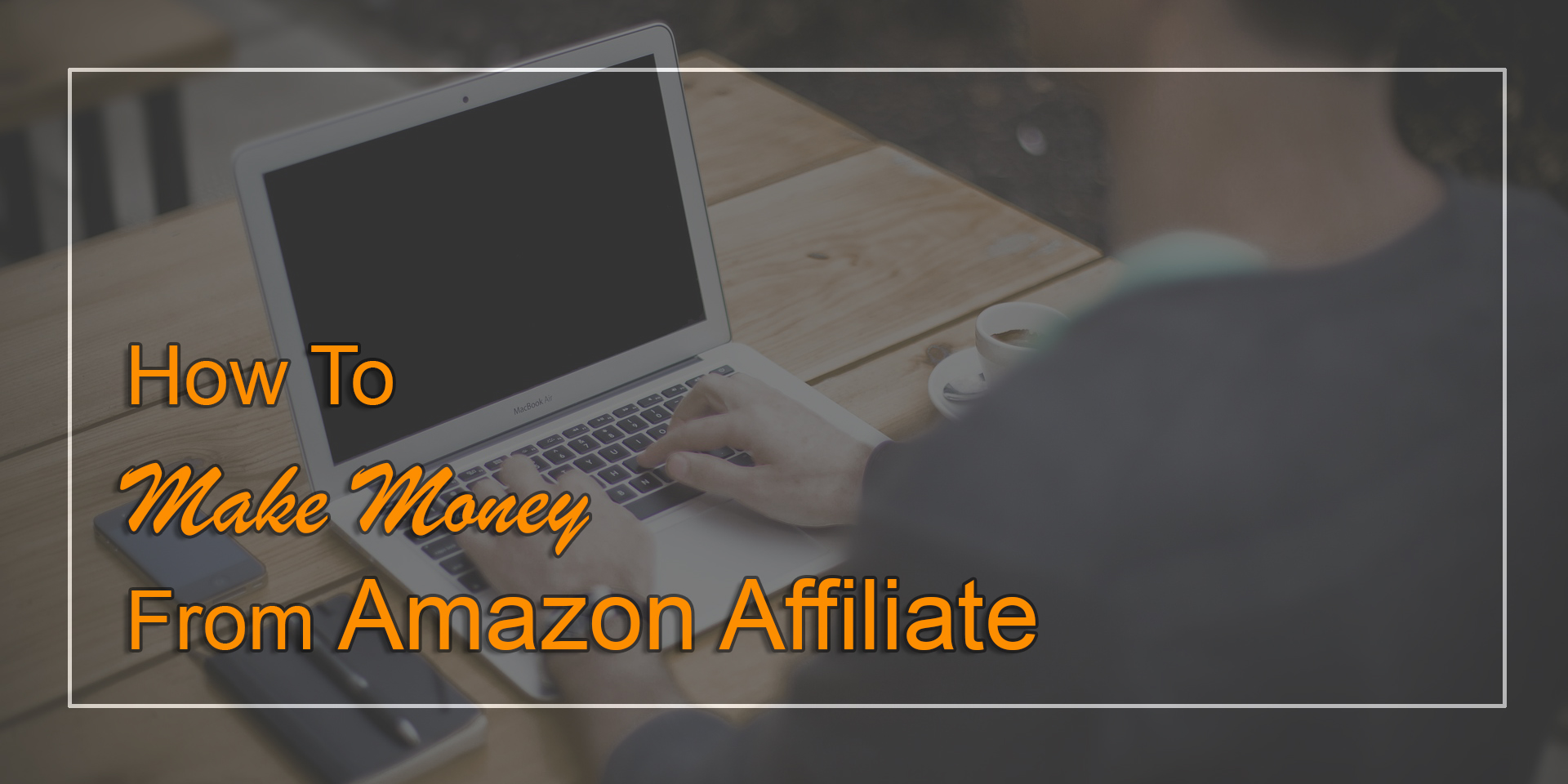 money making affiliate websites Affiliate marketing is great, you just promote other peoples products or services   why amazon is the best place to start – making money from affiliate websites.