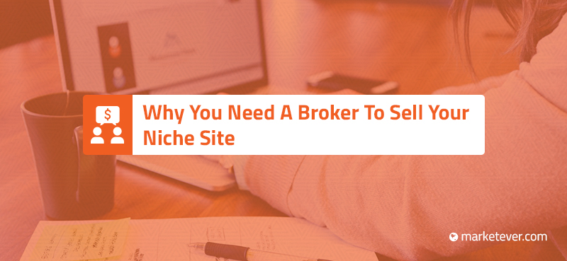 Why You Need Broker To Sell Website